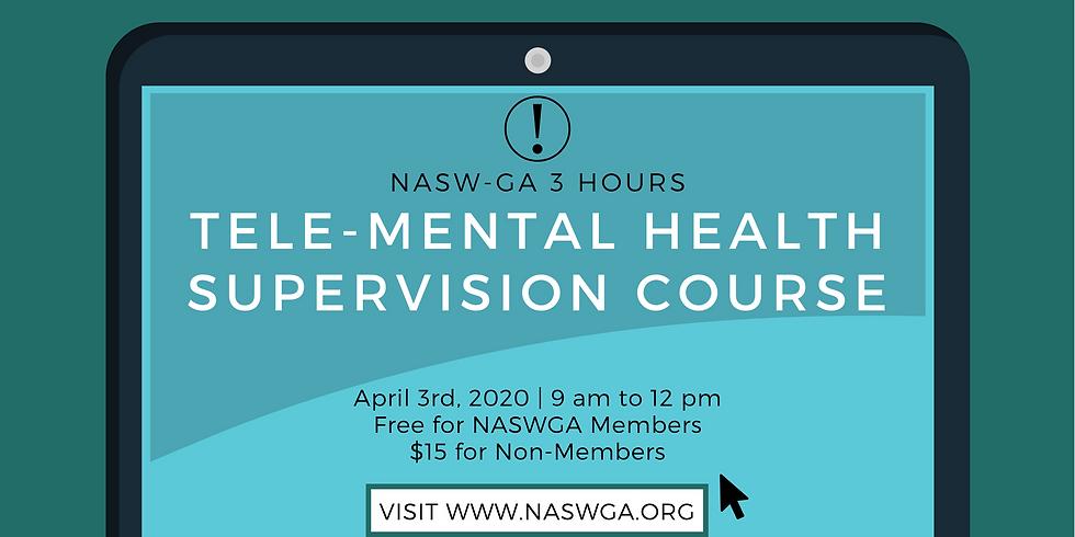 NASWGA Tele-Mental Health Supervision Course