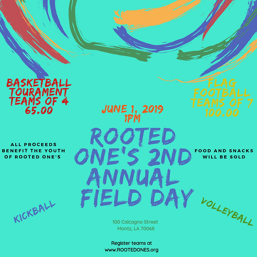 Rooted One's 2nd Annual Field Day