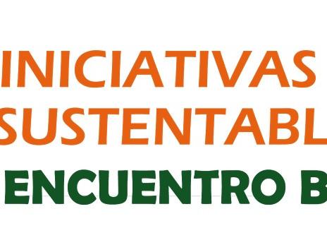 INICIATIVAS SUSTENTABLES: 1er Encuentro internacional BOLIVIA 2017 / Tecnologías Limpias / Ecoeficie