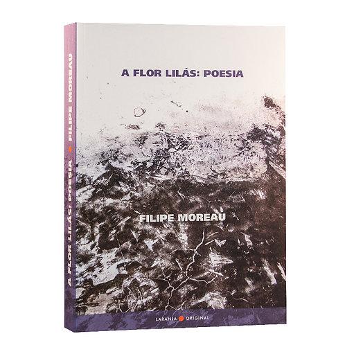 A Flor Lilás: Poesia