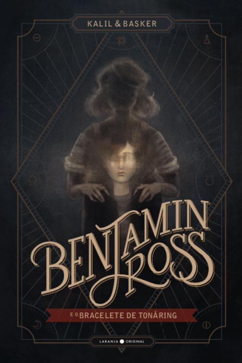 Benjamin Ross e o bracelete de Tonåring