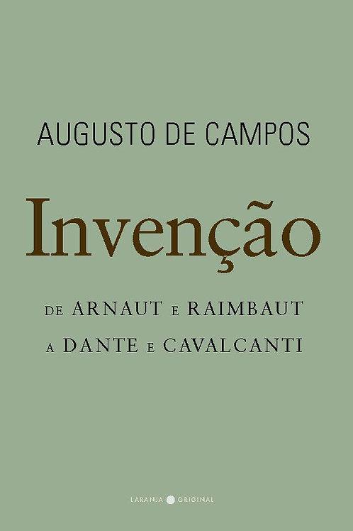 Invenção: de Arnaut e Raimbaut a Dante e Cavalcanti