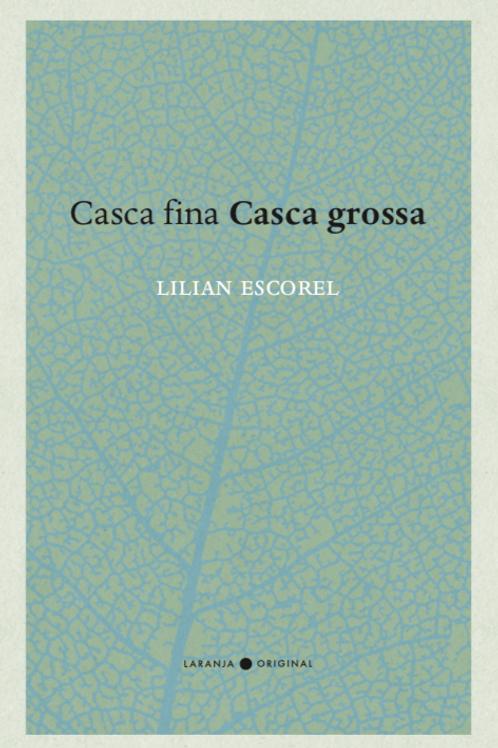 Casca Fina Casca Grossa