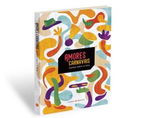 Um livro inspirado na força do carnaval de rua