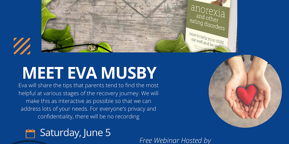 Family Education Program with Eva Musby - Tips for parents supporting loved ones with eating disorders