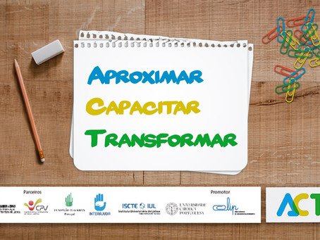 Projecto ACT - Aproximar, Capacitar, Transformar