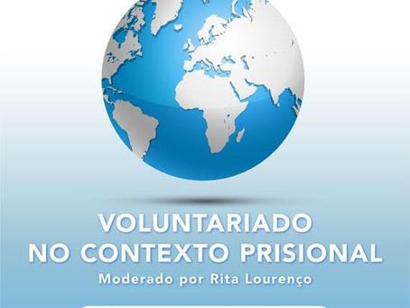 2ª Sessão de Debate: Voluntariado no Contexto Prisional