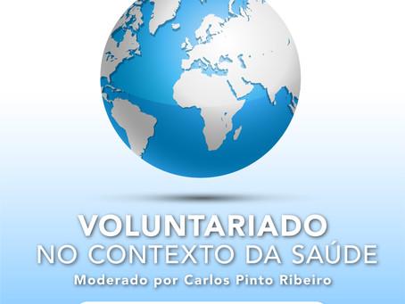 4ª Sessão de Debate: Voluntariado no Contexto da Saúde