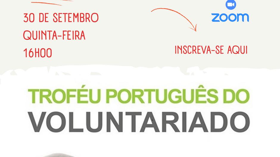 Sessão de Esclarecimento - Troféu Português do Voluntariado   30 de setembro às 16h00