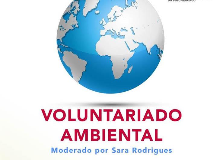 7ª Sessão de Debate: Voluntariado Ambiental