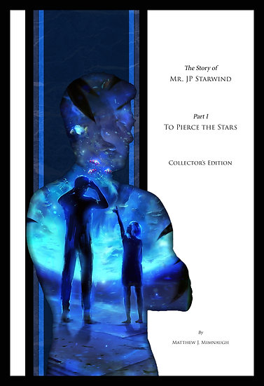 Part 01: To Pierce the Stars Collector's Edition
