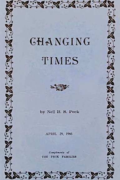 CHANGING TIMES by Nell B.S. Peck