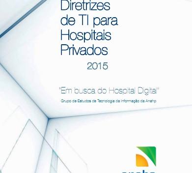 ANAHP publica Diretrizes de TI para o Hospital Digital