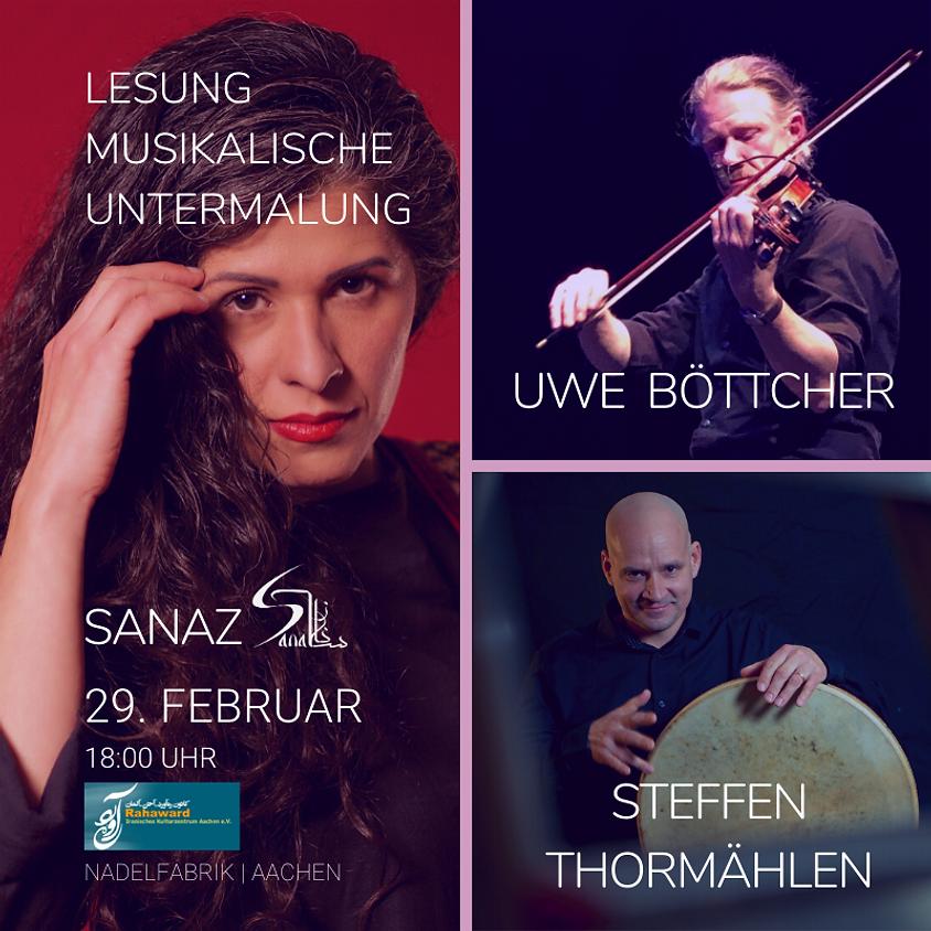 Sanaz, Steffen Thormählen & Uwe Böttcher