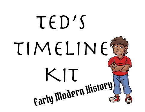 Ted's Timeline Kit: Early Modern History