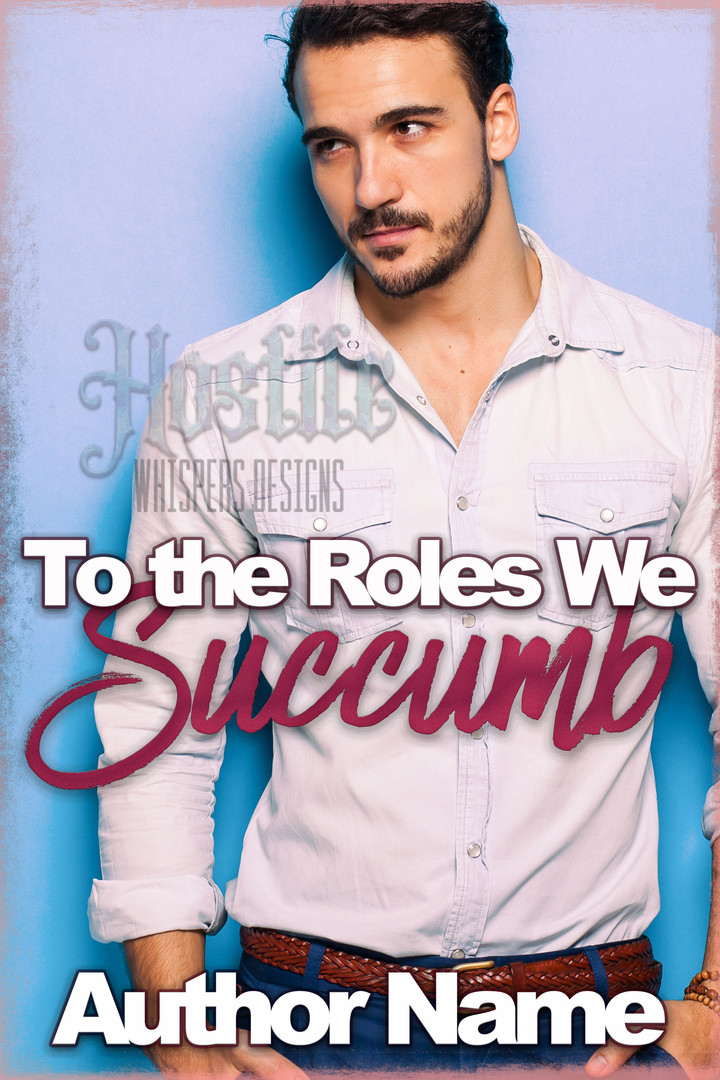 To-The-Roles-We-Succumb-Contemporary-Romance