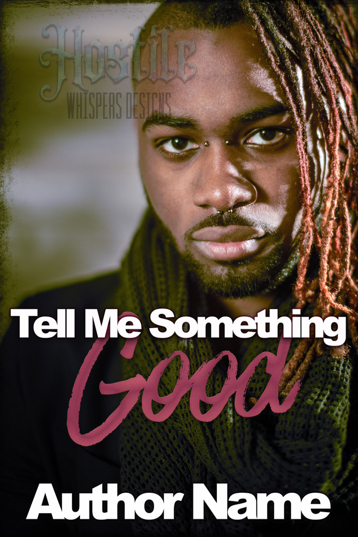Tell Me Something Good - Premade