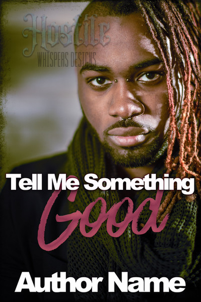 Tell Me Something Good - Premade