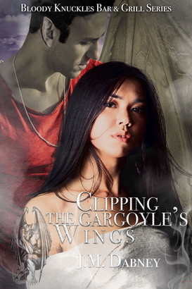 Clipping-The-Gargoyle's-Wings-J.M.Dabney