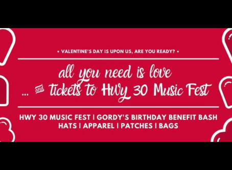 Hwy 30 Music Fest has you covered for Valentine's Day 2020!