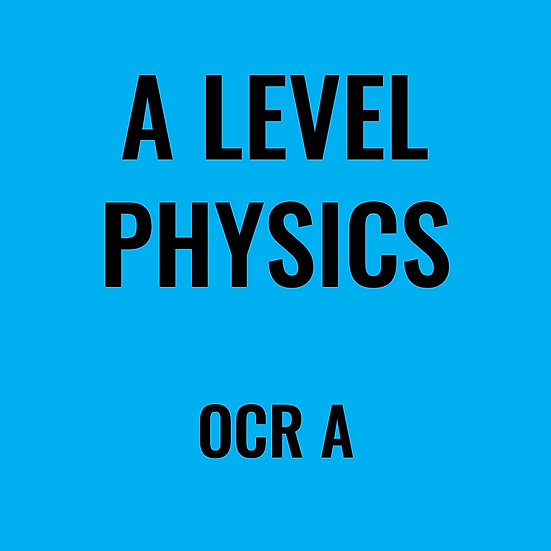 A-Level Physics - OCR A