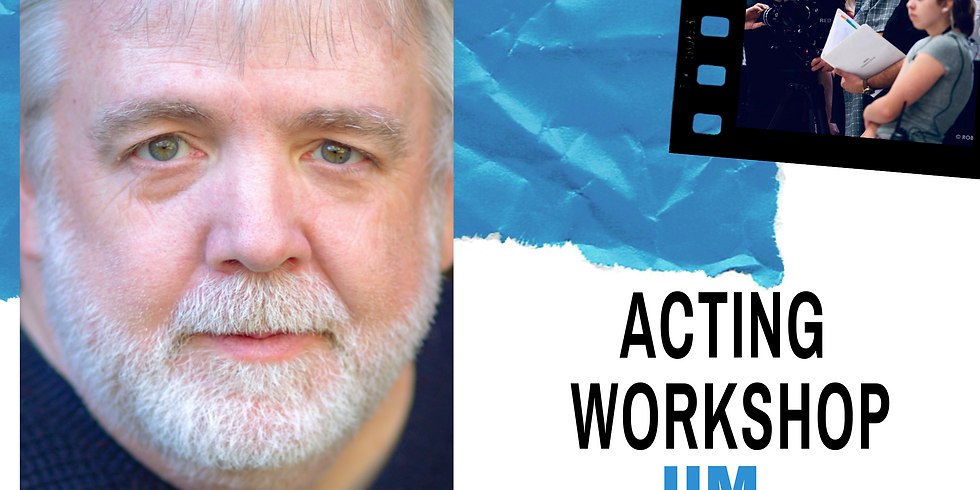 Acting Workshop with Jim Dougherty