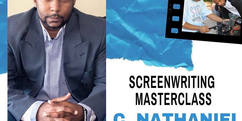 Screenwriting Masterclass w/C. Nathaniel Brown