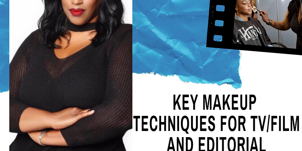Key Makeup Techniques for TV/Film and Editorial