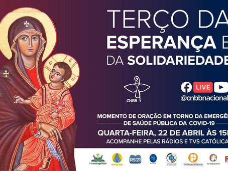 Reze pela saúde do Brasil com o Terço da Esperança e da Solidariedade, nesta quarta-feira