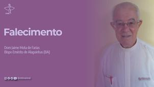Diocese de Alagoinhas (BA) comunica o falecimento de Dom Jaime Mota de Farias, seu bispo emérito