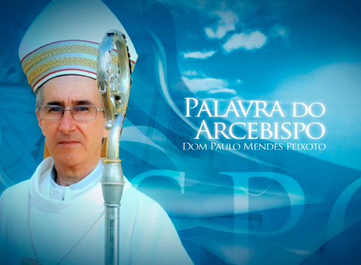 Palavra do Arcebispo na Rede Vida