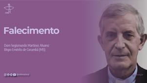 Morre vítima da Covid-19 Dom Segismundo Martinez Alvarez, bispo emérito de Corumbá (MS)