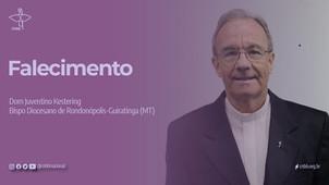 Faleceu Dom Juventino Kestering, por complicações da Covid-19