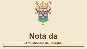 Nota Oficial da Arquidiocese de Uberaba - Onda Roxa em Minas Gerais