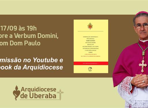 Lives sobre a Verbum Domini, com Dom Paulo, acontecem em setembro