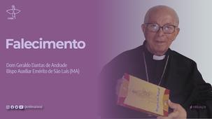 Morre Dom Geraldo Dantas de Andrade, bispo auxiliar emérito de São Luís do Maranhão