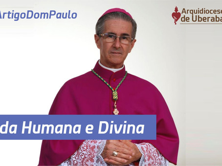 Vida Humana e Divina