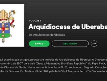 A Arquidiocese de Uberaba está presente no Spotify!