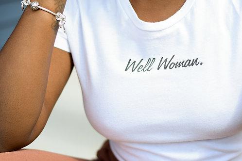 Well Woman Tee