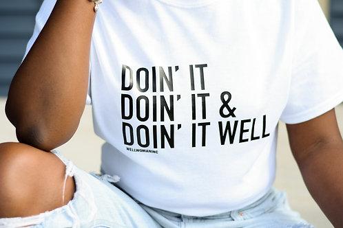 Doin It Well Shirt