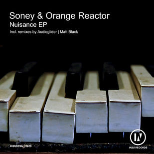 Soney & Orange Reactor - Nuisance EP [IN2U]