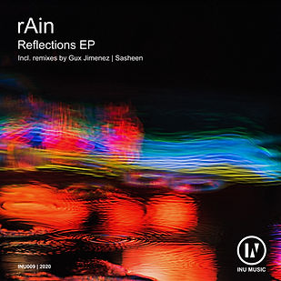 rAin - Reflections EP [INU]
