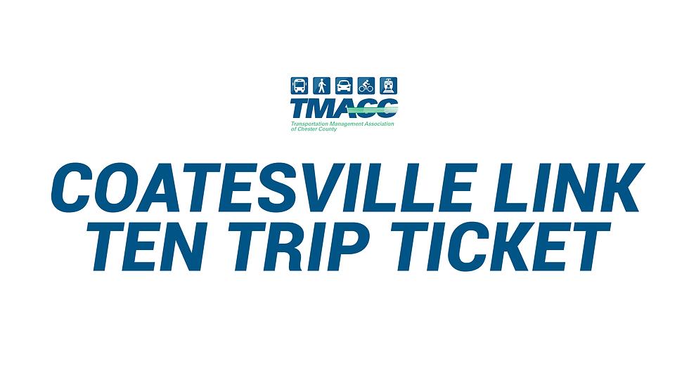COATESVILLE LINK - Ten (10) Trip Ticket