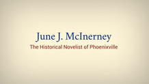 The Historical Novelist of Phoenixville