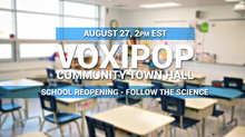 Community Town Hall - School Reopening: Follow the Science