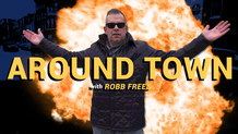 Around Town with Robb - Ep. 1