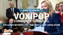 Community Town Hall - The Clash Between Gov. Tom Wolf & GOP Legislature