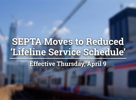 SEPTA Moves to Reduced 'Lifeline Service Schedule' Effective Thursday, April 9