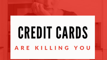 Smart.Happy.Money 6:                          Credit Cards are Killing You