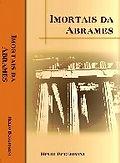 Livro sobre os Imortais da ABRAMES